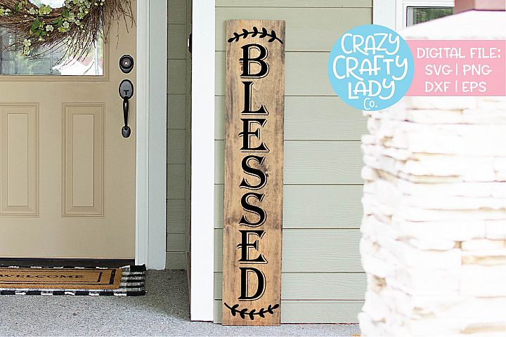 Blessed Porch Sign SVG DXF EPS PNG Cut File