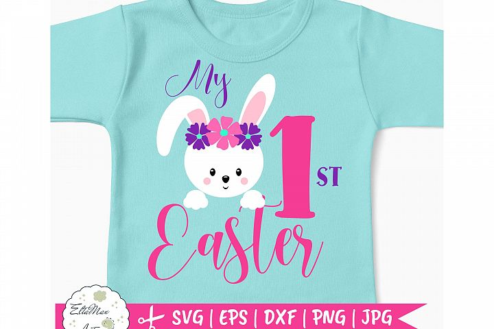 My First Easter SVG, baby girl easter svg, Dxf Eps