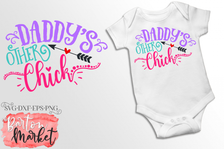 Daddys Other Chick SVG DXF EPS PNG