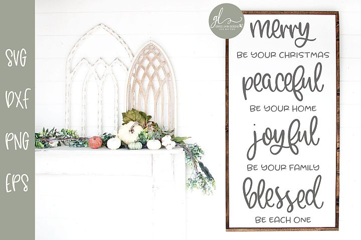 Merry Be Your Christmas Peaceful Be Your Home - SVG