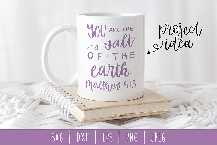 You Are the Salt of the Earth SVG, DXF, EPS, PNG, JPEG