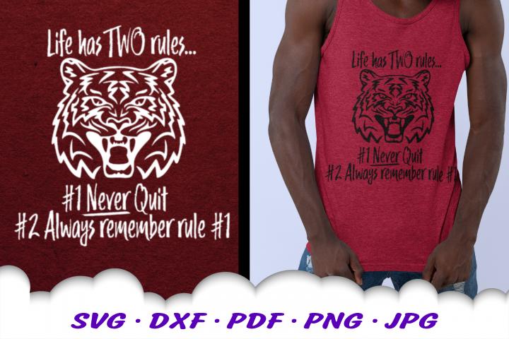 Never Quit Motivational Tiger SVG DXF Cut Files