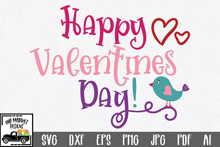 Happy Valentines Day SVG Cut File - SVG EPS DXF PNG PDF AI