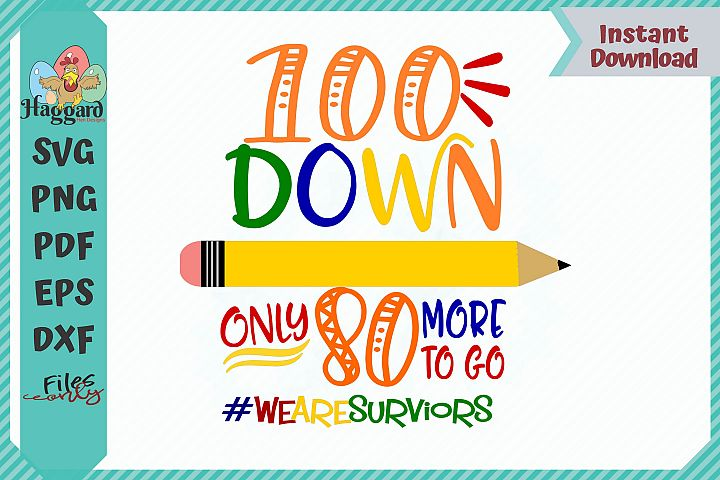 HHD 100 Down Only 80 More To Go SVG