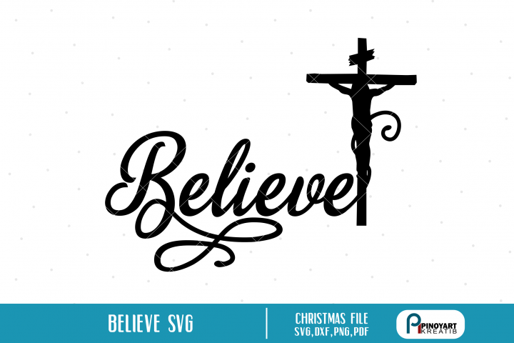 Believe in Christ svg - a Christmas file