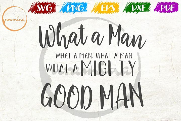 What a Man Christmas SVG PDF PNG
