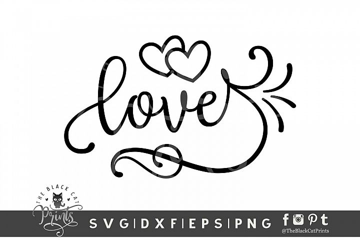 Love SVG DXF PNG EPS Valentines day cutting file
