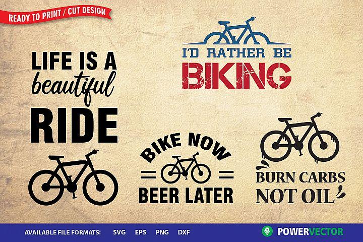 Biking Set SVG  Cycling Quotes Print, Cut Files