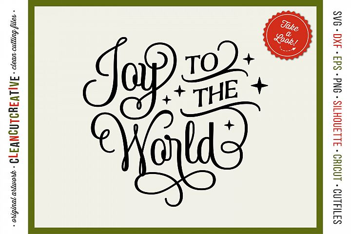 Joy to the World - elegant Christmas SVG design for crafters