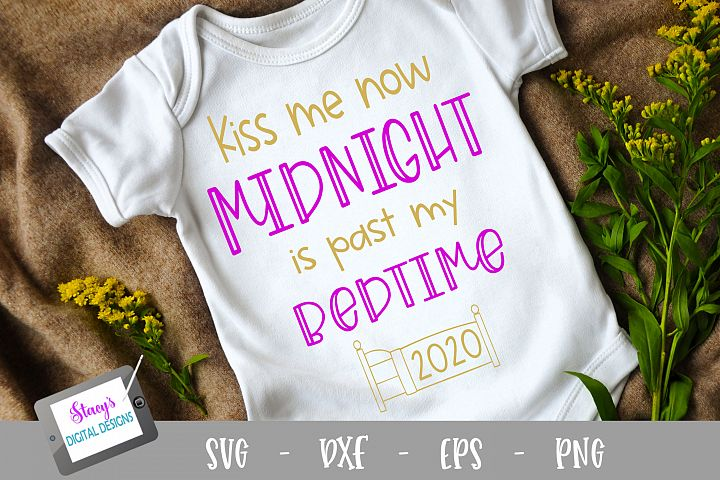 New Year SVG - Kiss me now midnight is past my bedtime