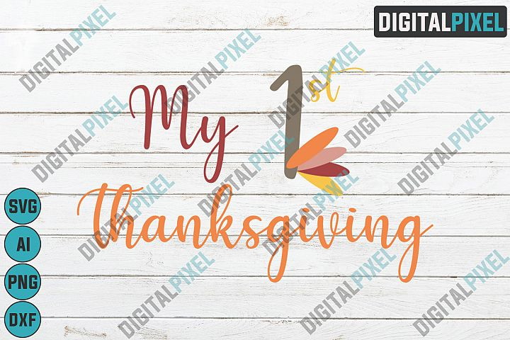 My 1st Thanksgiving SVG PNG DXF Circut Cut Silhouette 3