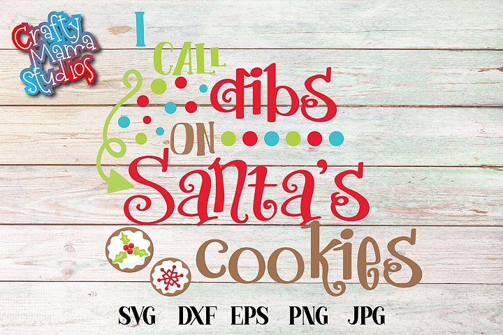 I Call Dibs On Santas Cookies SVG, Christmas Sublimation