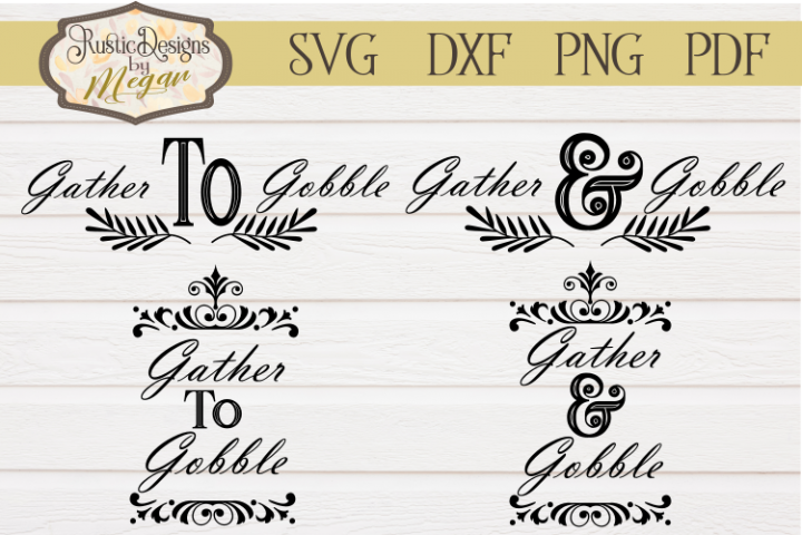 Gather to Gobble svg bundle