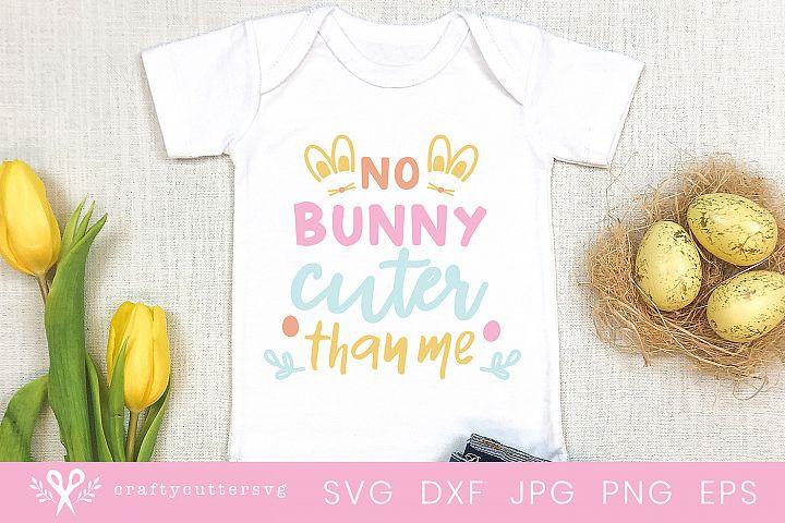 No bunny cuter than me Svg Cute Bunny Ears Clipart