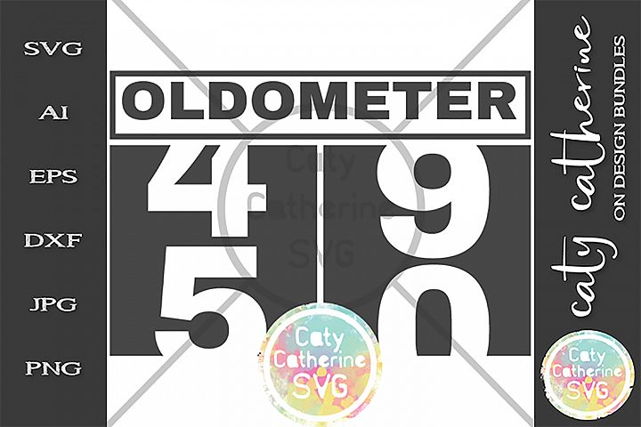 50 Fiftieth Birthday Oldometer SVG Cut File