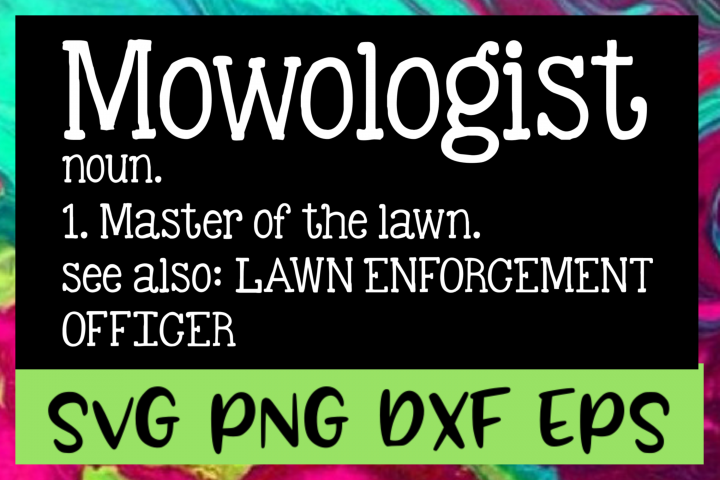 Mowologist Definition SVG PNG DXF & EPS Design Files