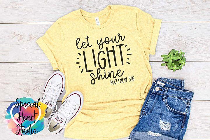 Let your light shine - A Christian Bible Verse SVG Cut file