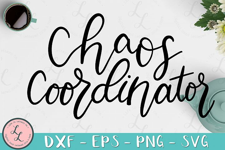 Chaos Coordinator - Cut File SVG png eps dxf