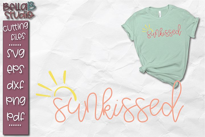 Sun kissed SVG, Summer SVG, Beach SVG, Summer Quote