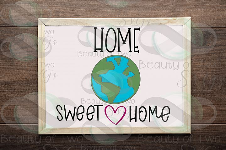 Earth svg and png, Home Sweet Home Earth svg, Earth Day svg