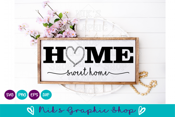 Baseball Svg, Home Sign Svg, Home Sweet Home Svg