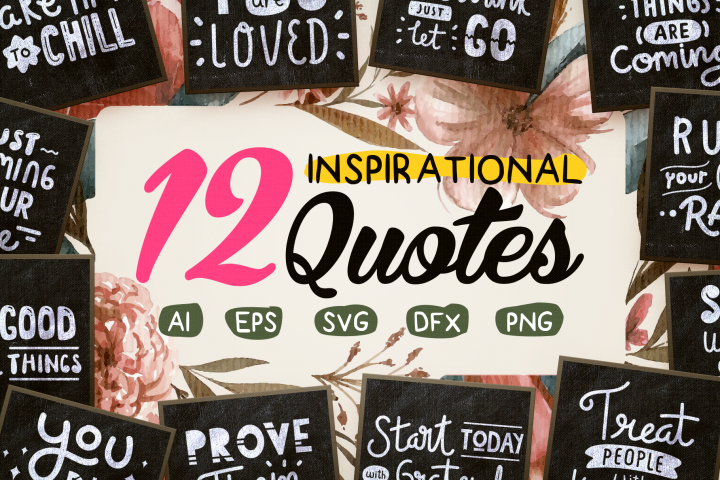 Bundle of 12 Inspirational Quotes SVG Cut File