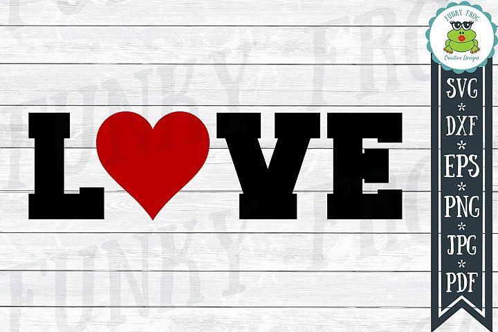 Love - Valentine SVG Cut File