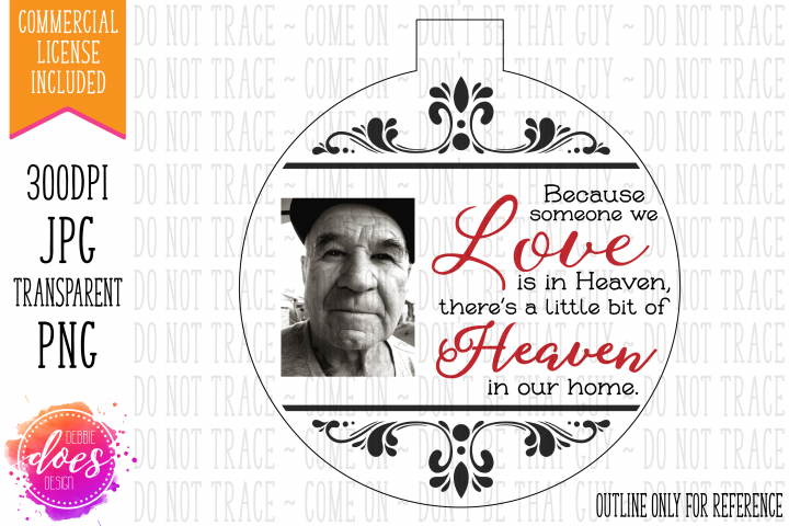 Because Someone We Love - Photo - Printable Ornament Design