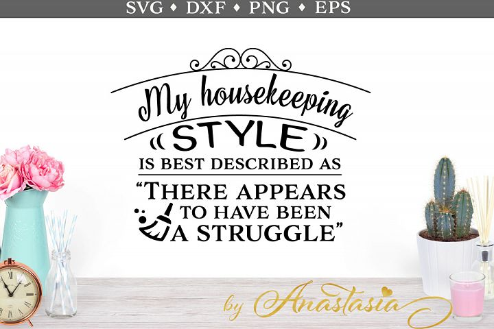 My housekeeping style SVG cut file
