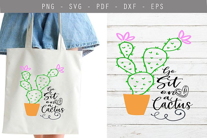 go sit on a cactus svg, cactus svg,cactus quote svg cut file