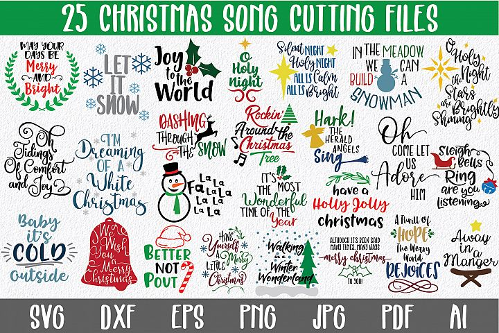 Christmas Song SVG Bundle with 25 PNG DXF EPS SVG Cut Files
