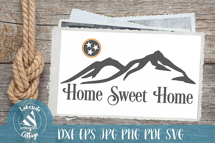 Home Sweet Home - Rocky Top Tennessee Smoky Mountains svg dx