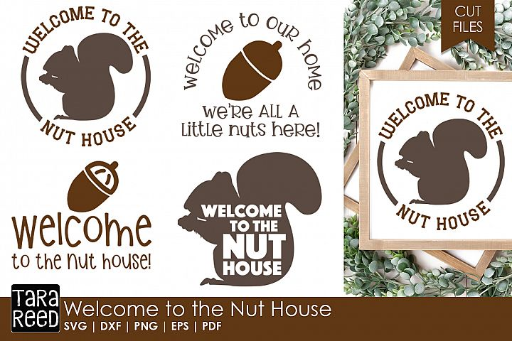 Welcome to the Nut House - Home SVG & Cut Files for Crafters