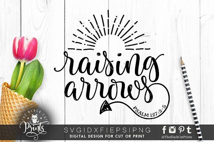 Raising Arrows Svg Dxf Png Eps 41746 Seasonal Design Bundles