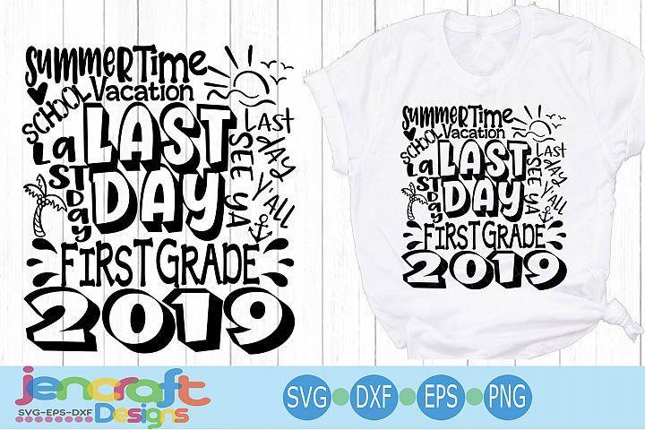 2019 First 1st Grade Last day of school svg Design Cricut