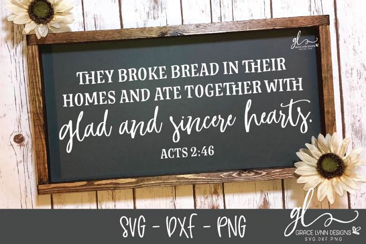 They Broke Bread In Their Homes - Thanksgiving SVG Cut File