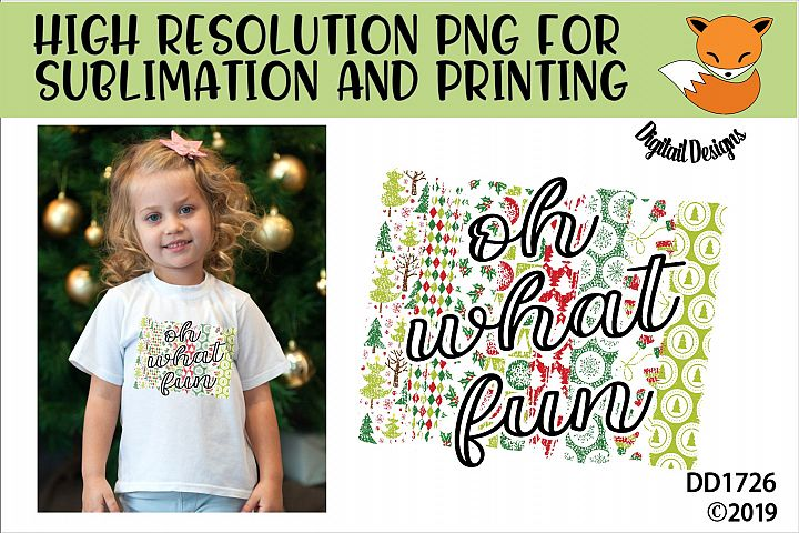 Oh What Fun Christmas Sublimation Printable PNG