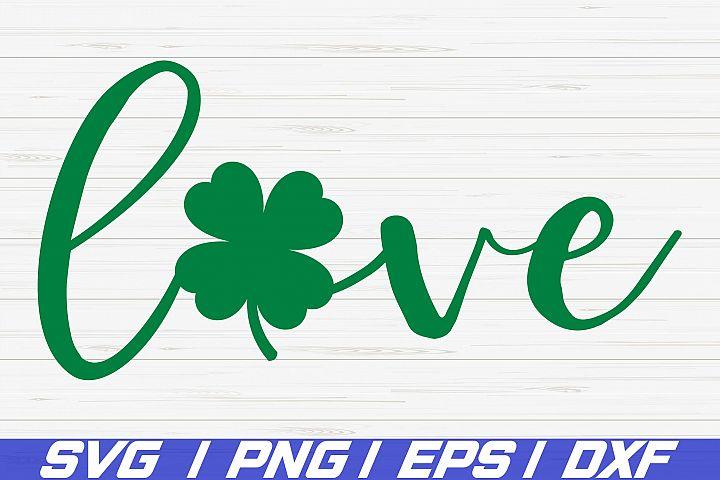 Love Shamrock SVG / St. Patricks Day / Cut Files / Cricut