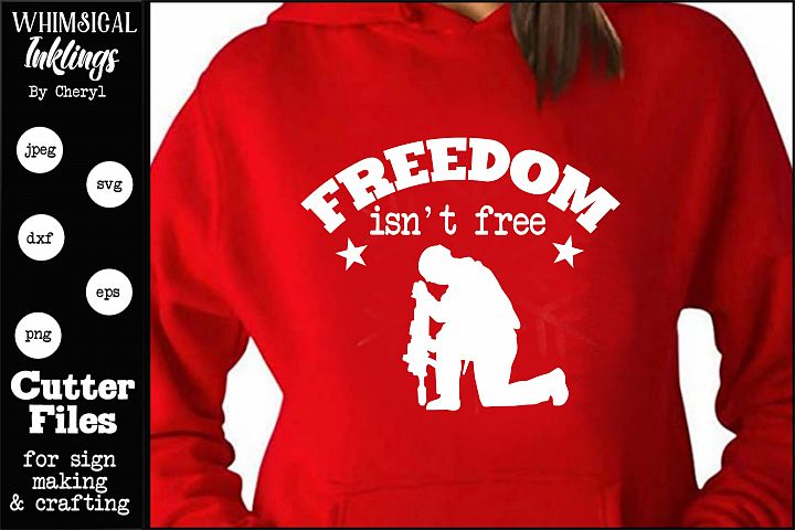Freedom isnt Free SVG