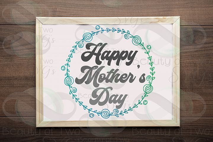 Mothers Day svg, Happy Mothers Day wreath svg, Mom svg