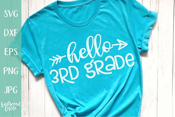 Hello 3rd Grade - School SVG for Crafters
