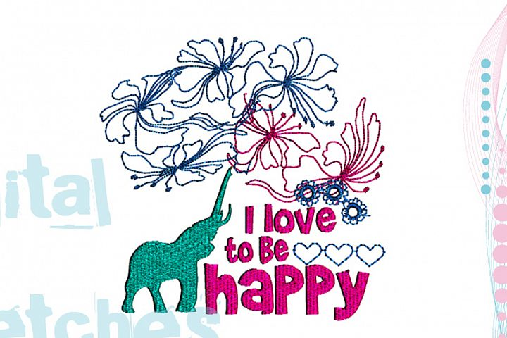 Saying I Love To Be Happy Machine Embroidery Design 2 Sizes