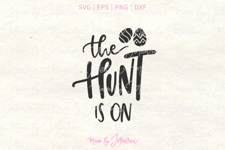 The Hunt is On Easter Svg