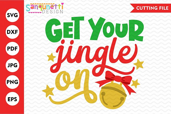 Get your jingle on svg, Christmas bells cutting file