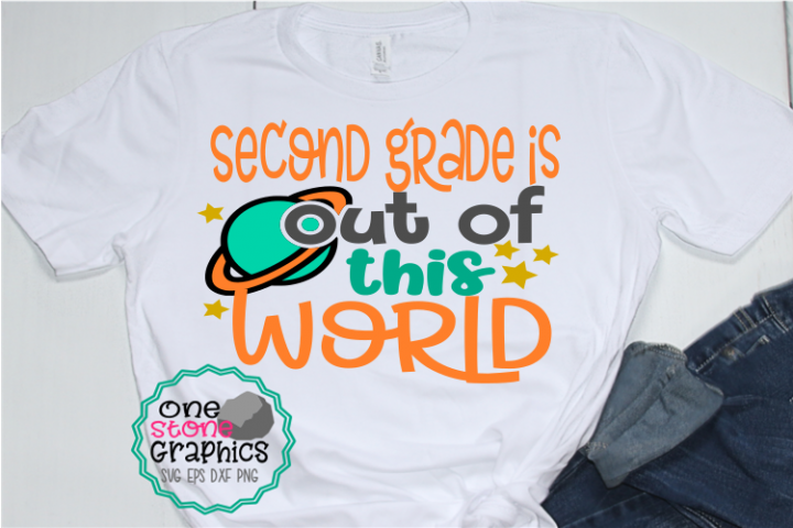 second grade is out of this world svg,second grade svg,schoo