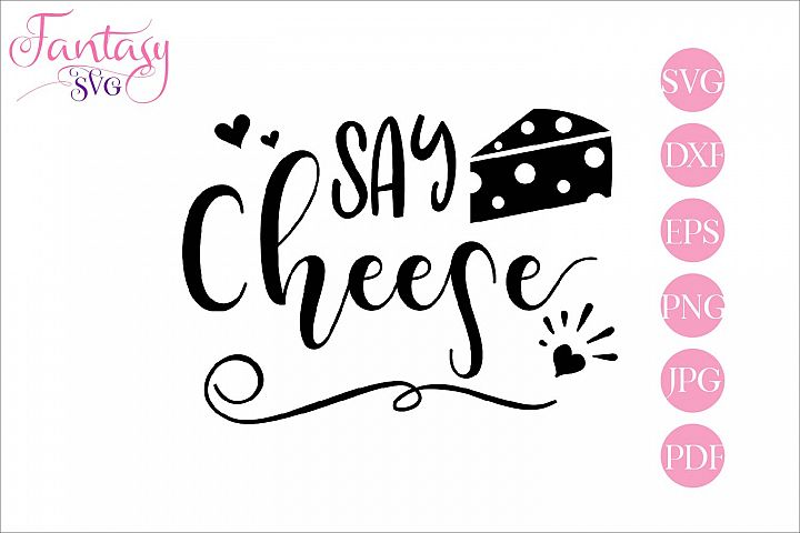 Say cheese - svg cut file