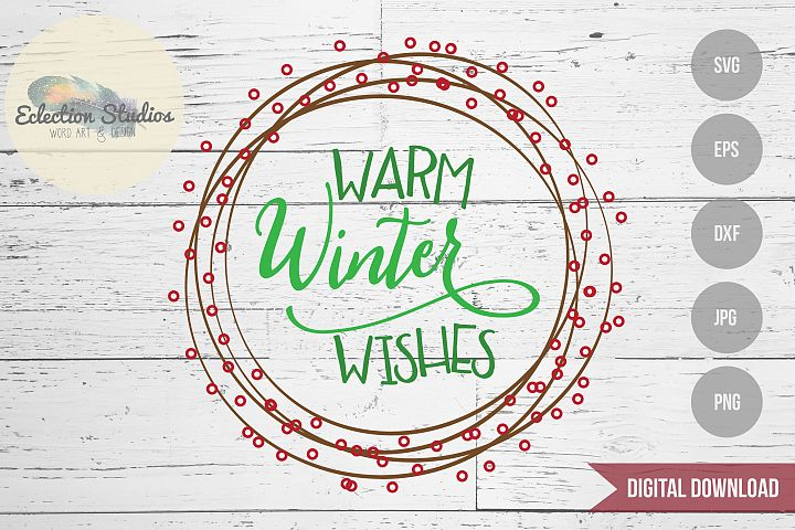 Warm Winter Wishes Wreath SVG