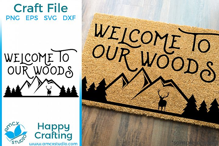 Welcome To Our Woods Front Doormat SVG