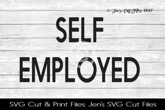 Self Employed SVG Cut File
