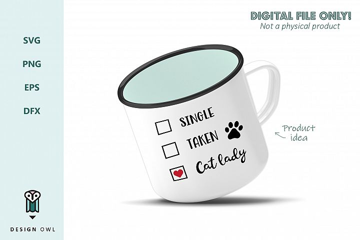 Single Taken Cat lady - Valentines SVG file example 4